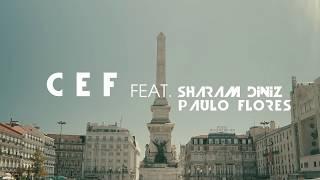 CEF Feat. SHARAM DINIZ | PAULO FLORES -  DICA DOS PAPOITES