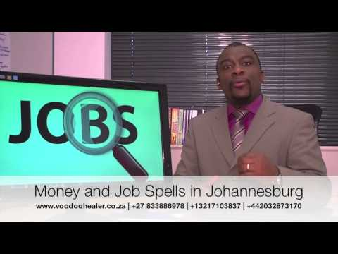 SPELLS TO GET A JOB IN JOHANNESBURG