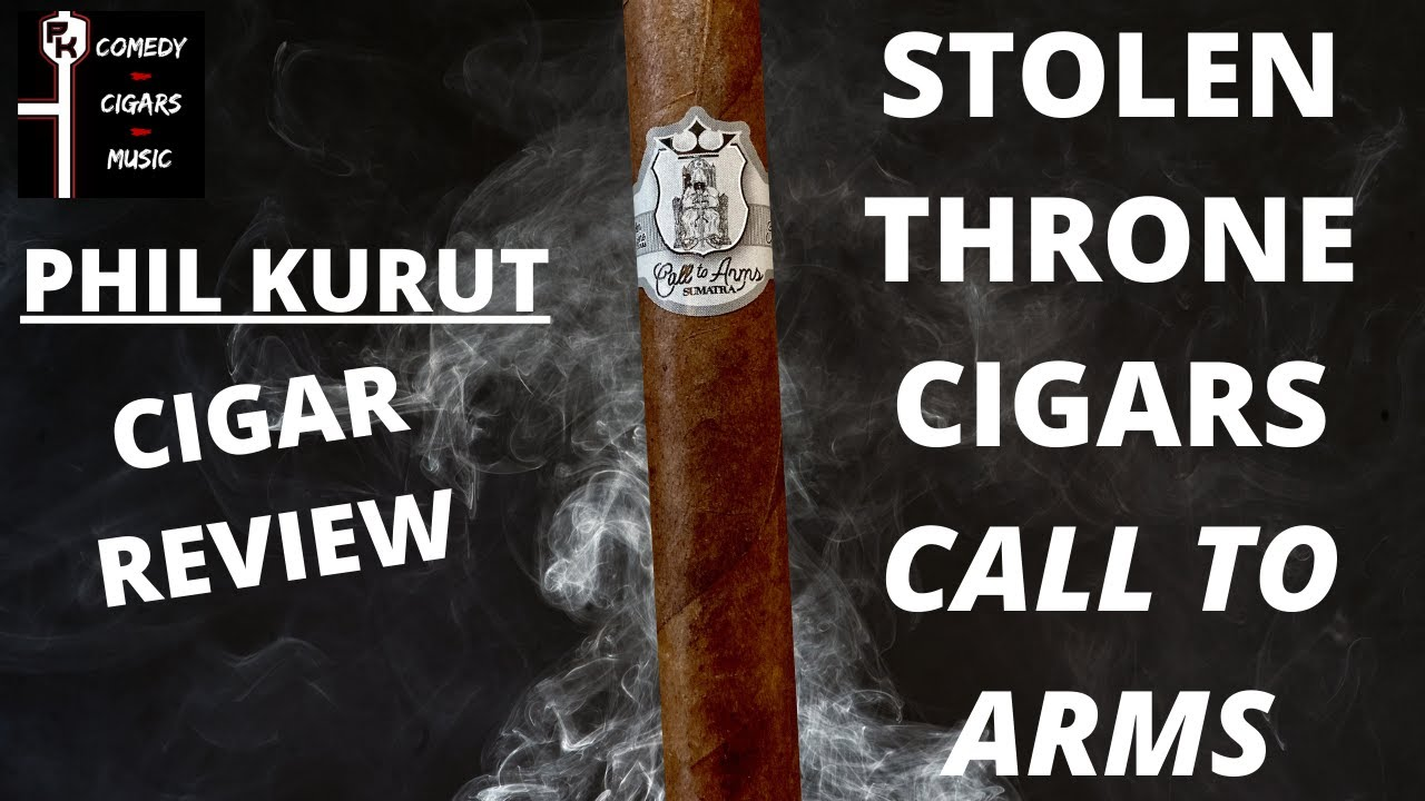 STOLEN THRONE CIGARS CALL TO ARMS CIGAR REVIEW