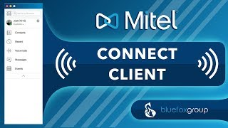 Mitel Connect Client Demo and Overview - May 2018 Update