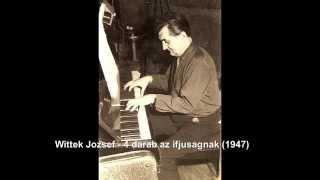 Wittek Jozsef - 4 darab az ifjusagnak (1947) - My father Compositions