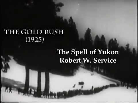 Robert W. Service: The Spell of the Yukon