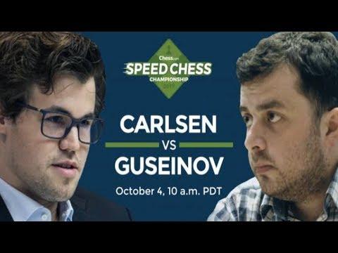 ♚ Magnus Carlsen vs Gadir Guseinov 🔥 Chess.com Speed Chess Championship October 4, 2017