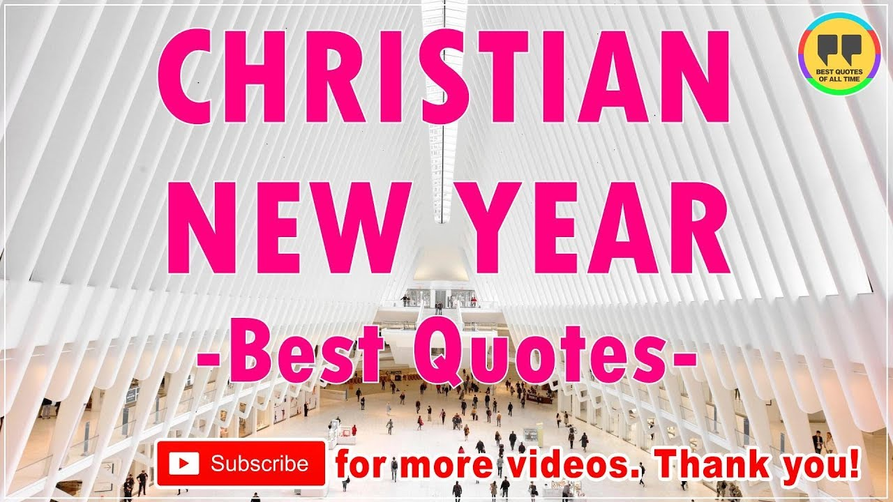 Top 25 Christian New Year Quotes Best Happy New Year Quotes Youtube