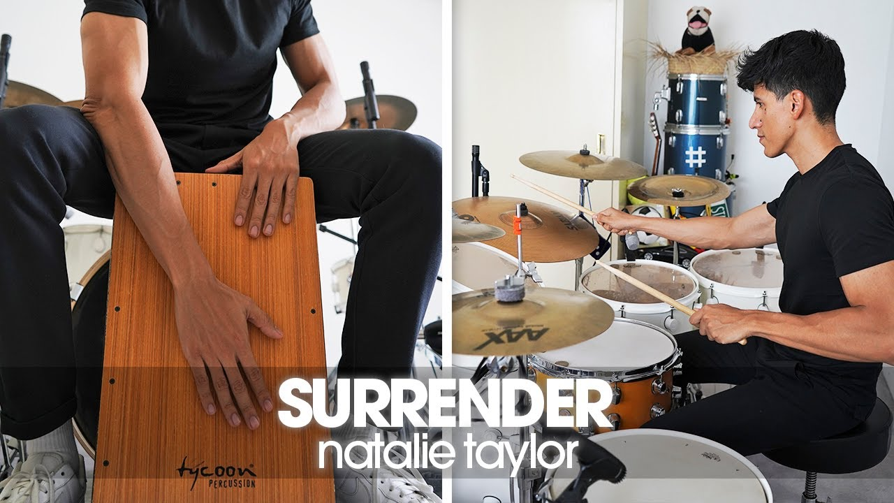 SURRENDER - Natalie Taylor | Cajon and Drum Cover