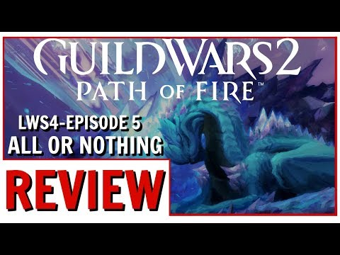 Guild Wars 2: Episode 5 All or Nothing Review thumbnail