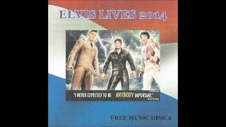 ELVIS LIVES 2014  -  CD 2