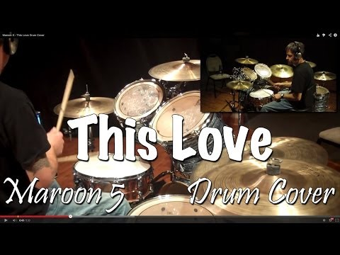 Maroon 5 - This Love Drum Cover