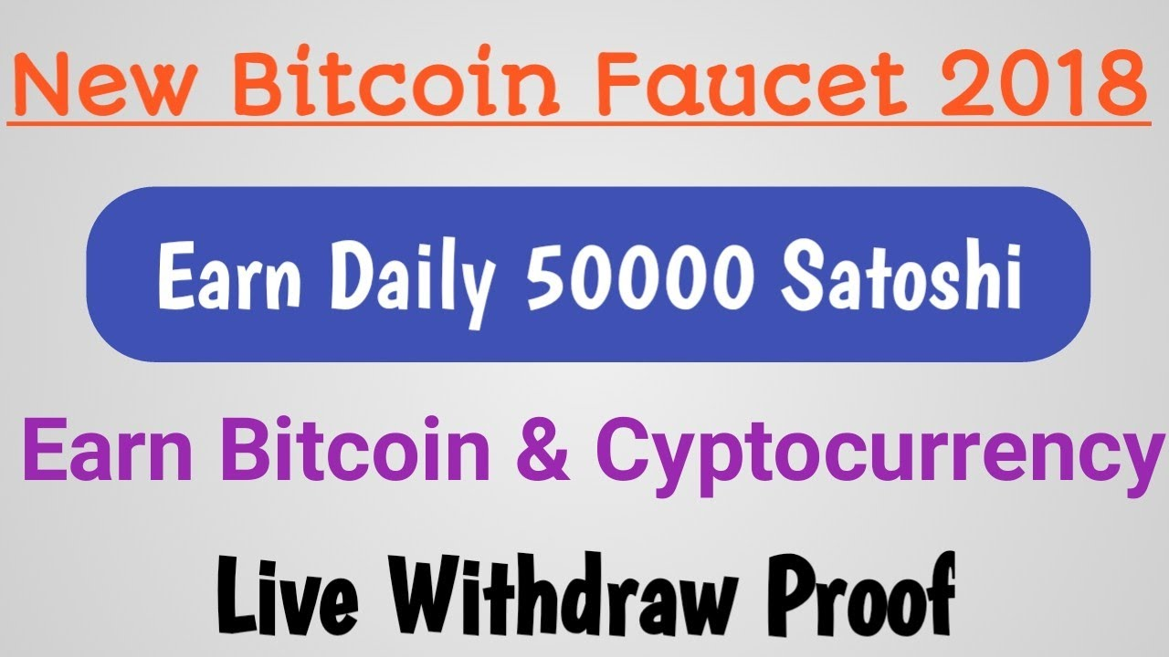 New Free Bitcoin Faucet Earn Daily 50000 Satoshi | Live withdraw proof