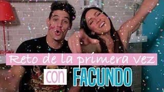 Reto de la Primera Vez con Facundo González   Paloma Fiuza ♥