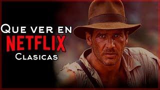 Las Mejores Peliculas Clasicas en Netflix | ¿Que ver en NETFLIX?