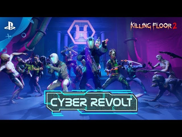Killing Floor 2: Cyber Revolt | Gameplay Trailer | PS4