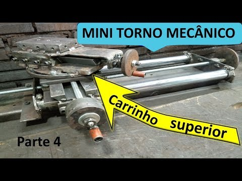 MINI TORNO CASEIRO Pt 4/6  Carrinho superior    Mini Lathe Homemade
