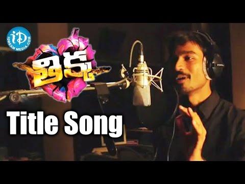 Thikka Title Song By Dhanush ||  Sai Dharam Tej || Larissa Bonesi || S S Thaman