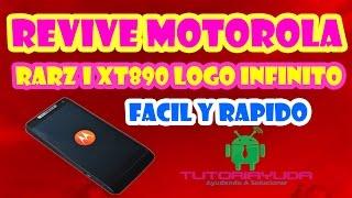 Como Revivir Actualizar Flashear Motorola Xt 890 Y Cualquier Otro Celular Motorola | 2017