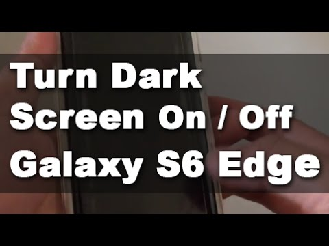 Samsung Galaxy S Edge How To Enable Disable Dark Screen