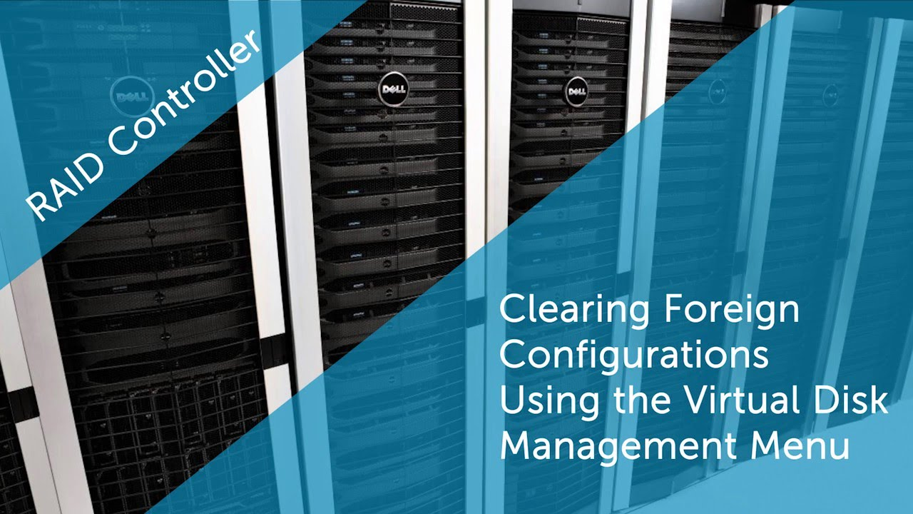 Clearing Foreign Configuration Using Virtual Disk Management Menu