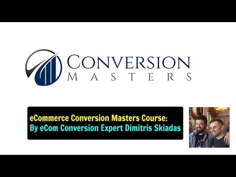 Conversion Masters Review - By eCommerce Conversion Expert Dimitris Skiadas