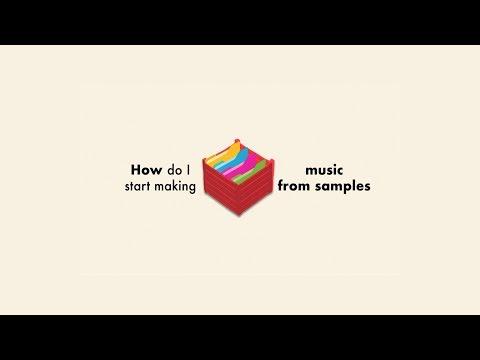 How Do I Start Making Music From Samples?