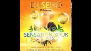 DJ SEIKO / MIX SENSATION ZOUK 2015 / ETE 2015