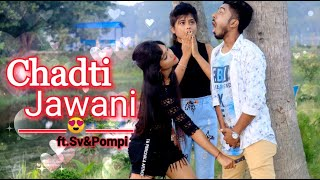 Chadti Jawani Teri||Cute Romentic Funny Love Story||Young College age love Proposal ||Ft.Sv & Pompi