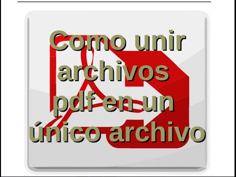 como-unir-varios-archivos-pdf-en-un-único-archivo