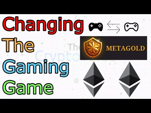 MetaGold Explains Why Ethereum is a Game Changer for Online Gaming (The Cryptoverse #228)