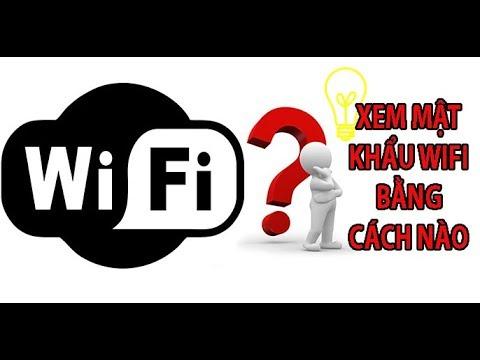 cách hack pass wifi đơn giản cho laptop - XEM PASSWORD WIFI TRÊN MÁY TÍNH WIN 7/8/10 ĐƠN GIẢN NHẤT