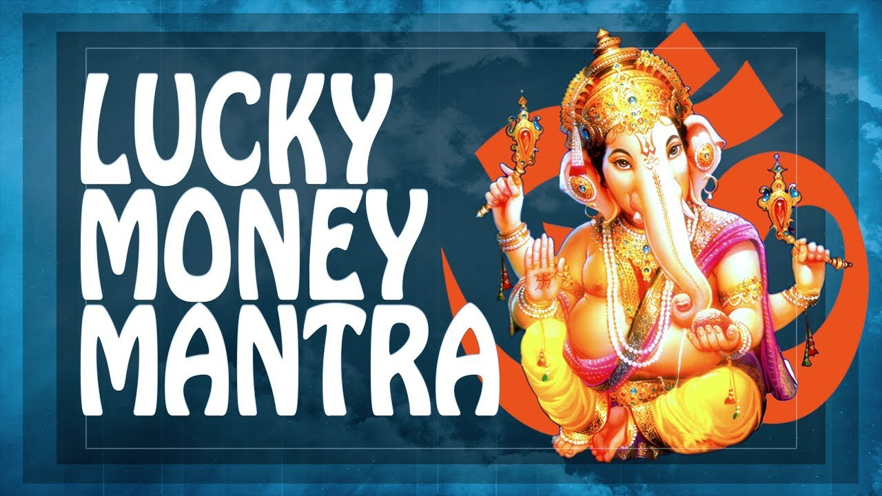 LUCKY MONEY Mantra for money $$$ Recharge your LUCK! God of Wealth GANESH  Prosperity Music 2019 PM