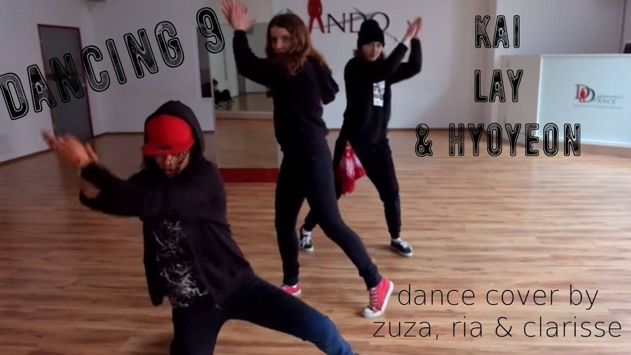 Kai Lay Hyoyeon Dance Performance // Cover by Choom-C ...
