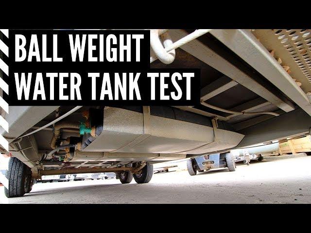 Caravan ball weight: water tank test