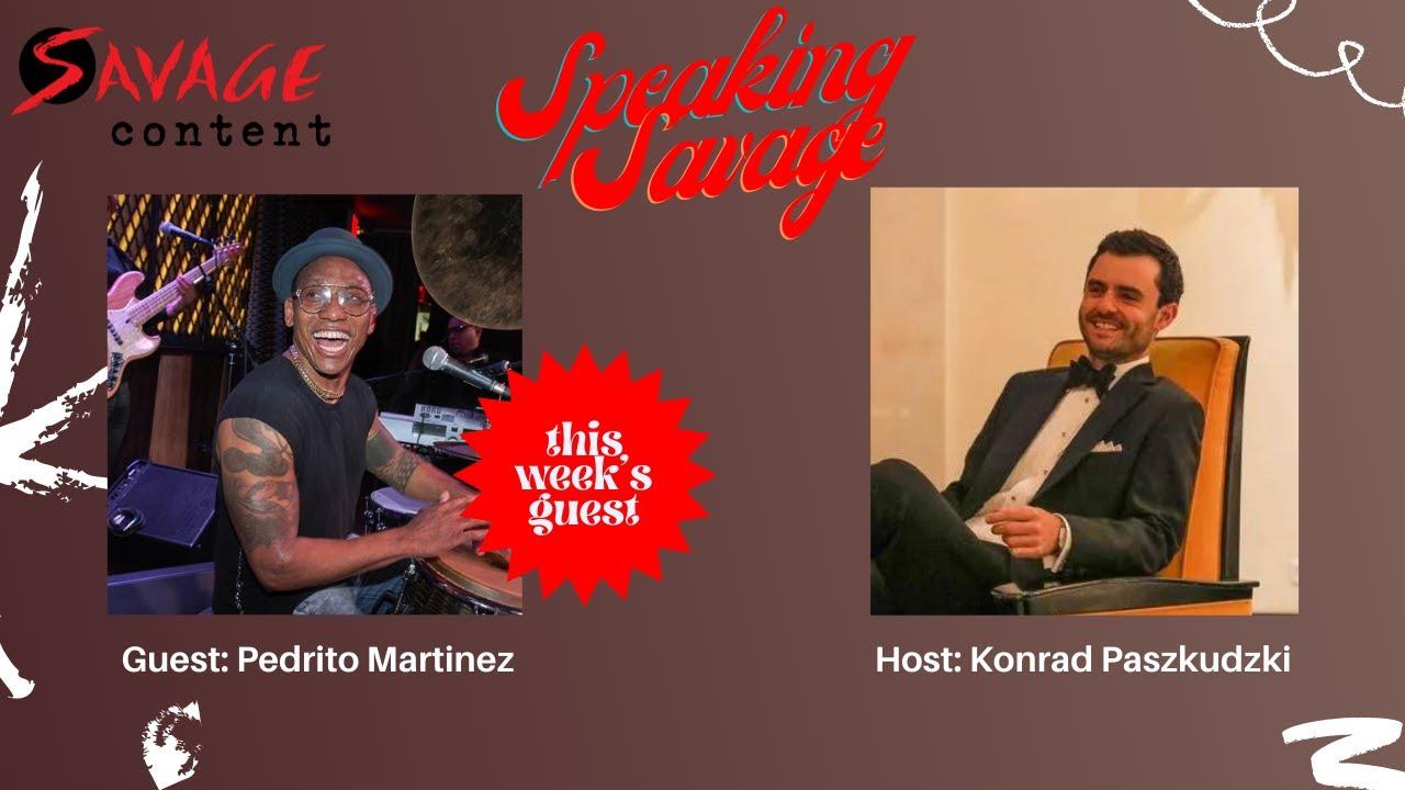 Speaking Savage Episode 1 Pedrito Martinez