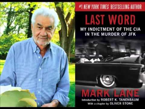 Mark Lane about the CIA's involvement in the assassination of JFK.