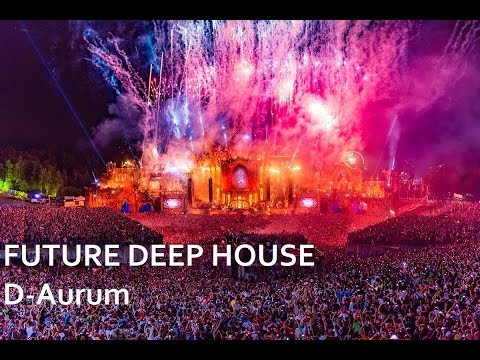 FUTURE DEEP HOUSE (Don Diablo, Oliver Heldens...)