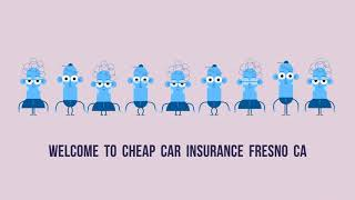 Cheap Car Insurance in Fresno, CA