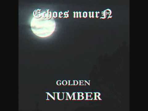 Echoes Mourn - Golden Number (Ghost Bath Cover) mp3