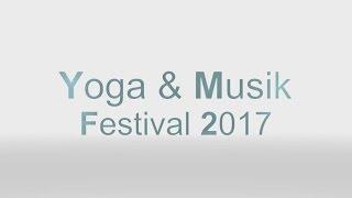 Yoga & Musik Festival 2017 Schleswig-Holstein bei Preetz
