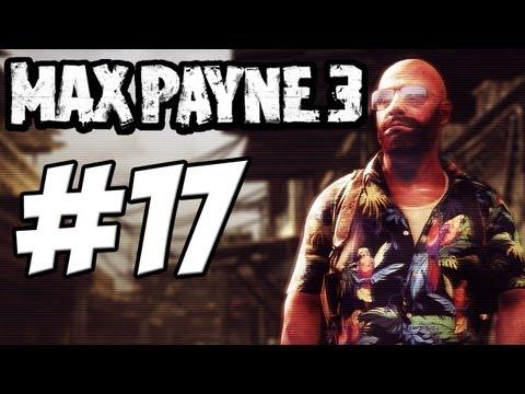 Let's Play - Max Payne 3 [GERMAN|UNCUT|BLIND] Mittendrin - Part 17