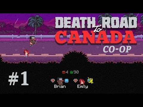 Death Road to Canada - Co-op // Episode #1
