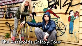 The Asteroids Galaxy Tour - The Sun Ain