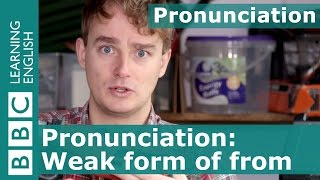 Pronunciation: from