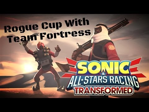 Sonic & All-Stars Racing Transformed - Rogue Cup with Team Fortress
