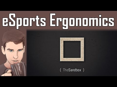 eSports Ergonomics Tutorial