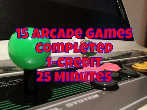 15 Arcade Games Completed 1-Credit in 25-Minutes