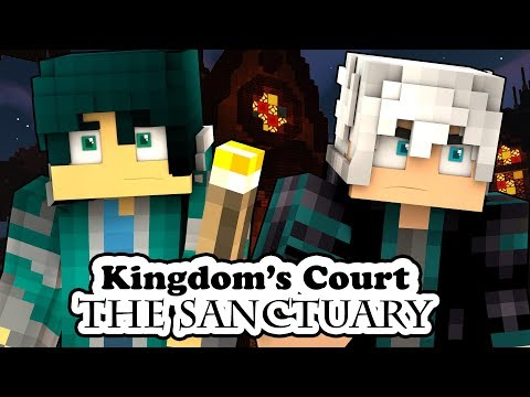 A New Story | Kingdom's Court: The Sanctuary [1]