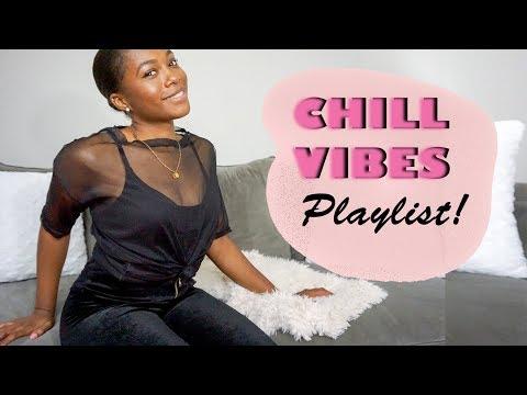 My Super Chill Vibes Playlist!  | Trishonnastrends