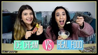Ice Cream vs Real Food || fraoules22