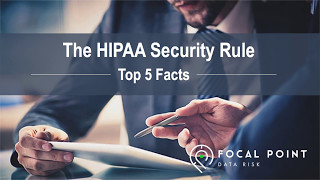 HIPAA Security Rule - Top 5 Facts