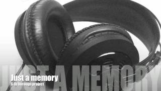 Just A Memory