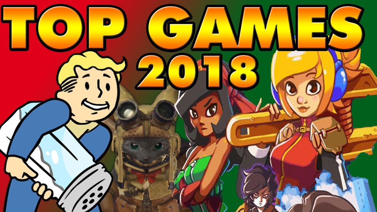Top Games of 2018 | HAPPY NEW YEAR 2019! No, Not Fallout 76